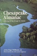 Chesapeake Almanac : Following the Bay through the Seasons - John Page Williams