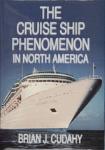 The Cruise Ship Phenomenon in North America - Brian J. Cudahy