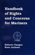 Handbook of Rights and Concerns for Mariners - Roberto Tiangco