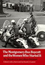 Montgomery Bus Boycott : Women Who Started It - Jo Ann Gibson Robinson
