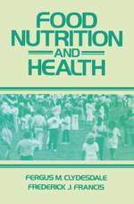 Food, Nutrition and Health - Fergus M. Clydesdale