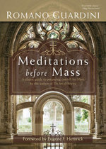 Meditations before Mass - Romano Guardini