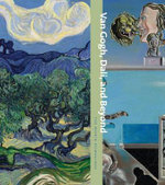 Van Gogh, Dali, and Beyond : The World Reimagined