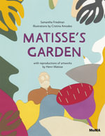 Matisses Garden - Samantha Friedman