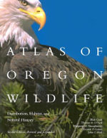 Atlas of Oregon Wildlife, 2nd Ed : Distribution, Habitat, and Natural History - Blair A Csuti