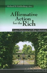 Affirmative Action for the Rich : Legacy Preferences in College Admissions