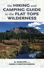 The Hiking and Camping Guide to Colorado's Flat Tops Wilderness - Karen R. Christopherson