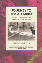 Journey to the Alcarria : Travels Through the Spanish Countryside - C. Jose-Cela