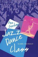 Jazz Dance Class : Beginning Thru Advanced - Gus Giordano