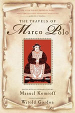 The Travels of Marco Polo - Marco Polo