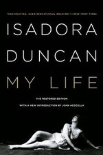 My Life : Asia in Flight - Isadora Duncan
