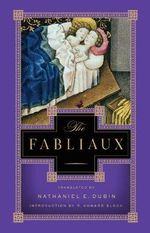 The Fabliaux : Poems - Nathaniel E. Dubin