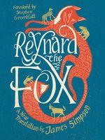 Reynard the Fox - A New Translation : A New Translation - James Simpson