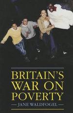 Britain's War on Poverty - Professor of Social Work Jane Waldfogel