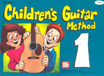 Children's Guitar Method Volume 1 : Children's Guitar Method - William Bay