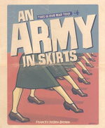 An Army in Skirts : The World War II Letters of Frances Debra - Frances Debra Brown