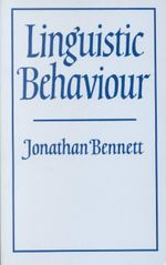 Linguistic Behaviour - Jonathan Bennett