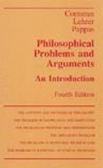 Philosophical Problems and Arguments : An Introduction - James W. Cornman