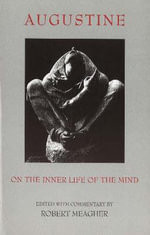 On the Inner Life of the Mind - Saint Augustine