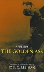 The Golden Ass : Or, a Book of Changes