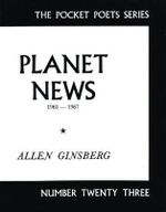 Planet News, 1961-67 : Pocket Poets - Allen Ginsberg