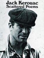 Scattered Poems : Pocket Poets Series - Jack Kerouac