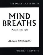 Mind Breaths : Poems, 1972-77 - Allen Ginsberg