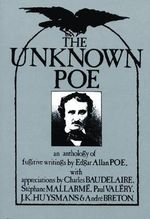 The Unknown Poe :  An Anthology of Fugitive Writings - Edgar Allan Poe