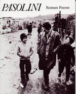 Roman Poems - Pier Paolo Pasolini