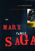 The Marx Family Saga - Juan Goytisolo
