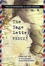 The Yage Letters Redux - William S. Burroughs