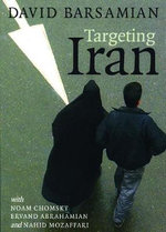 Targeting Iran : 000330813 - David Barsamian