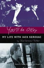 You'll be Okay : My Life with Jack Kerouac - Eddie Kerouac-Parker