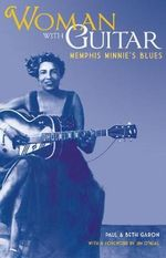 Woman with Guitar : Memphis Minnie's Blues - Paul Garon