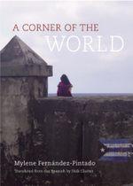 A Corner of the World - Mylene Fernández Pintado