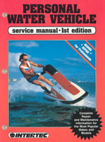 Personal Water Vehicle Service Manual : Pwpwuken Tettenin Foos, Chuuk-Ingenes - Intertec Publishing