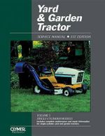 Yard and Garden Tractor Service Manual : Service Manual - Intertec Publishing