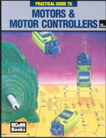 Practical Guide to Motors & Motor Controllers - John Paschal