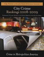 City Crime Rankings 2008-2009 : Crime in Metropolitan America