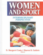 Women and Sport : Interdisciplinary Perspectives