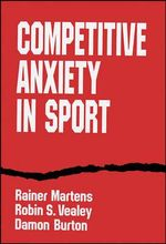 Competitive Anxiety in Sport - Rainer Martens