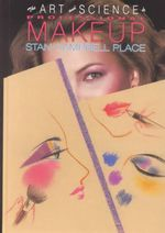 The Art and Science of Professional Make Up : Fundamentals - S.C. Place
