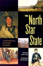 North Star State : A Minnesota History Reader