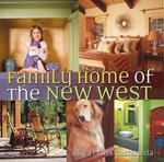 Family Home of the New West - Eliza Cross Castaneda