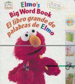 Elmo's Big Word Book/El Libro Grande de Palabras de Elmo - Mary Beth Nelson