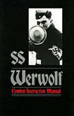 SS Werwolf Combat Instruction Manual - Michael Fagnon