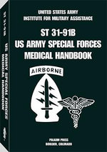 U.S. Army Special Forces Medical Handbook - Glen K. Craig