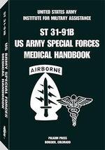 U.S. Army Special Forces Medical Handbook - Glen K. Craig