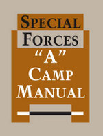 Special Forces : A Camp Manual - United States Army