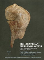 Phillips : Pre Columbian Shell Engravings from Th E Craig Mound at Spiro Okla (Part 1) - P. Phillips
